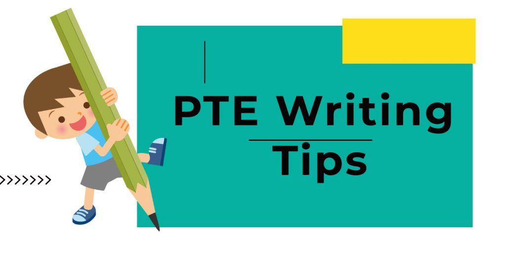 Strategies for PTE Writing  – Essay Writing & Summarise the Written Text