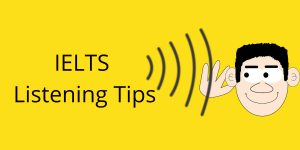 6 Exclusive Tips for IELTS Listening That Are Going to Help You Crack Through This Module